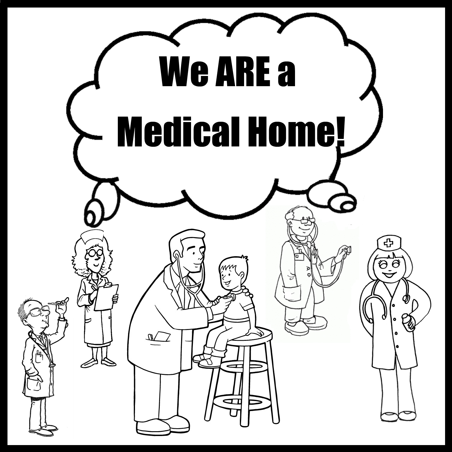 we are a medical home